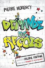 Vente EBooks : Demande et reçois  - Valérie Fontaine - Pierre Morency