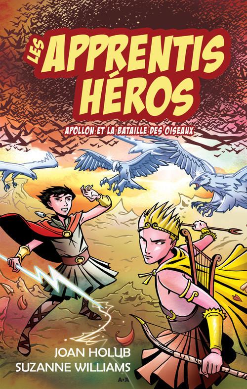 Les apprentis héros t.6 ; Apollon et la bataille des oiseaux