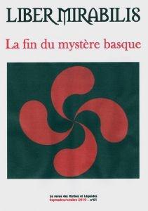 REVUE LIBER MIRABILIS t.61 ; la fin du mystère basque