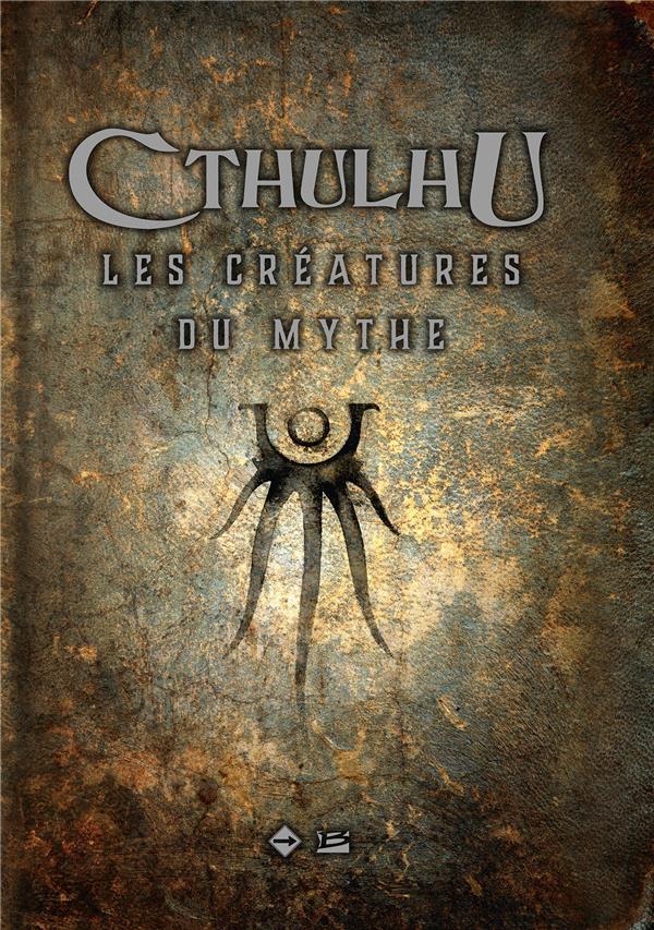 Cthulhu ; les créatures du mythe