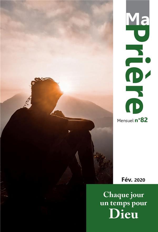 MA PRIERE N.82  -  FEVRIER 2020