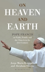 Vente Livre Numérique : On Heaven and Earth - Pope Francis on Faith, Family and the Church in  - Jorge Mario Bergoglio