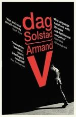 Armand V  - Dag Solstad