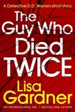 Vente Livre Numérique : The Guy Who Died Twice  - Lisa Gardner