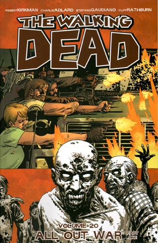 The walking dead T.20 ; all out war t.1