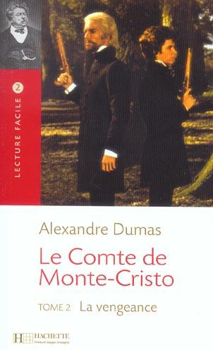 Le Comte De Monte Cristo T.2 ; La Vengeance