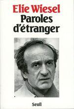 Vente EBooks : Paroles d'étranger  - Élie Wiesel