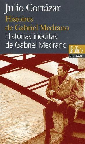 Histoires De Gabriel Medrano