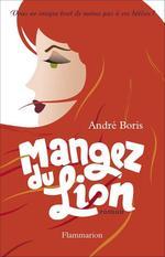 Mangez du Lion  - Andre Boris