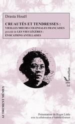 Vente EBooks : Cruautés et tendresses  - Roger Little - Isabelle Gratiant