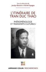 Vente Livre Numérique : L'itinéraire de Tran Duc Thao  - Michel Espagne - Jocelyn Benoist