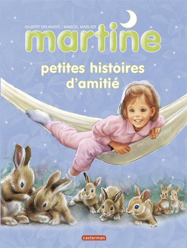 Martine petites histoires t.5 ; d'amitié