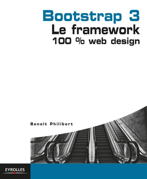 Bootstrap 3 ;  le framework 100 % web design