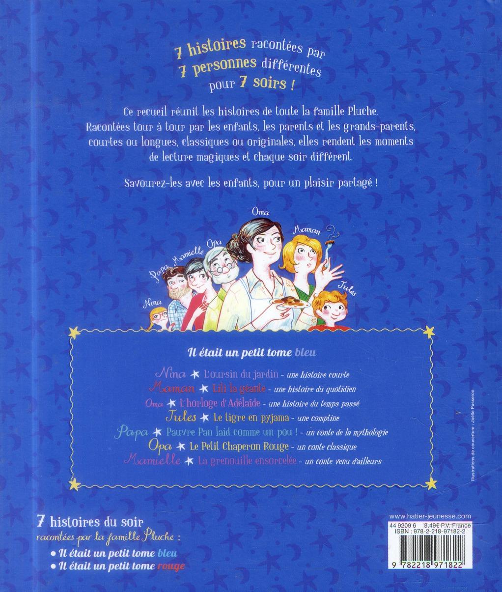 7 histoires du soir racontées par la famille Pluche ; il était un petit tome bleu