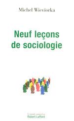 Vente Livre Numérique : Neuf leçons de sociologie  - Michel WIEVIORKA