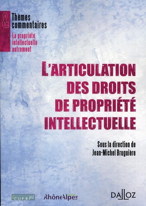L'Articulation Des Droits De Propriete Intellectuelle