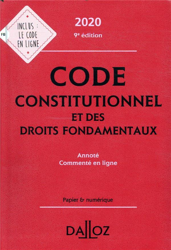 Code constitutionnel et des droits fondamentaux, annoté et commenté en  ligne (édition 2020)