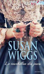 Vente EBooks : Le tourbillon des jours  - Susan Wiggs