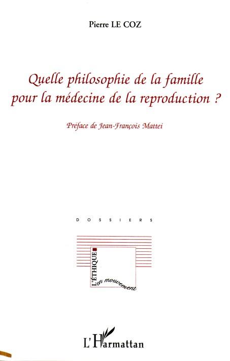 Quelle philosophie de la famille pour la médecine de la reproduction ?