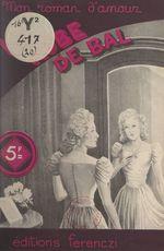 La robe de bal  - Line Deberre