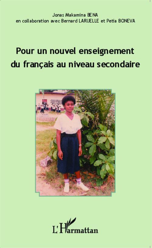 Pour un nouvel enseignement du francais au niveau secondaire