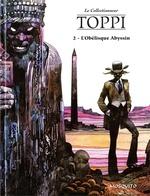 Vente EBooks : L'Obélisque Abyssin  - Sergio Toppi