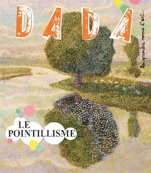 Revue dada n.206 ; le pointillisme
