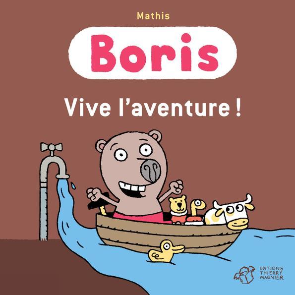 BORIS VIVE L-AVENTURE !