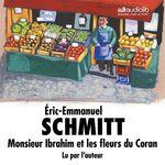 Vente AudioBook : Monsieur Ibrahim et les fleurs du Coran  - Éric-Emmanuel Schmitt