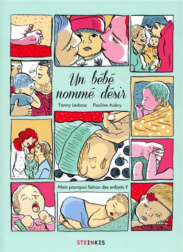 Un bébé nommé désir