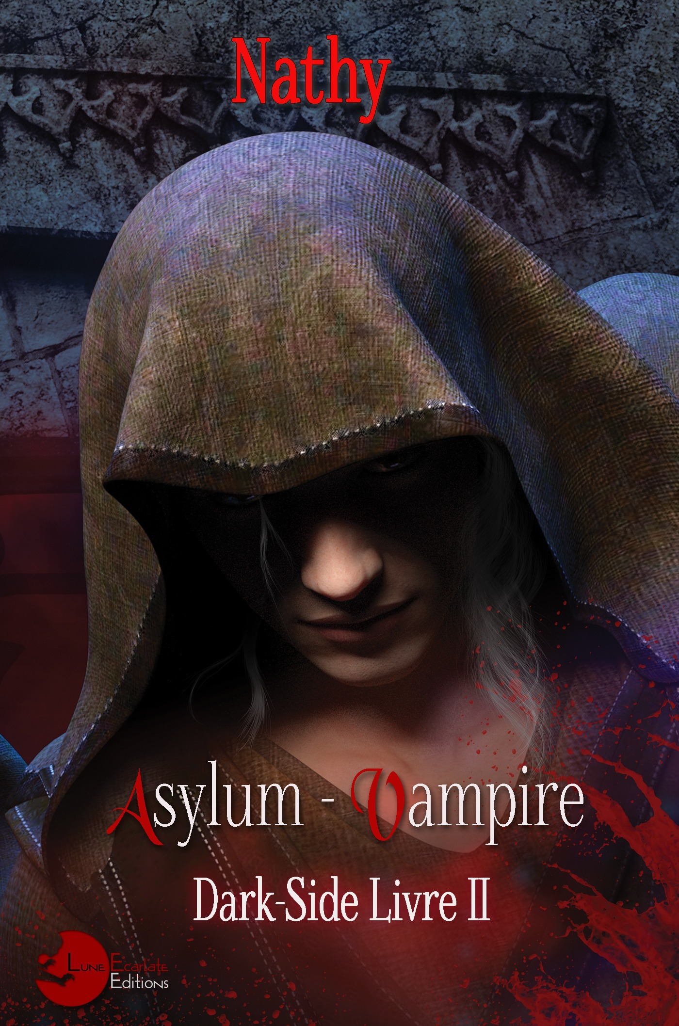 Dark-side t.2 ; asylum vampire
