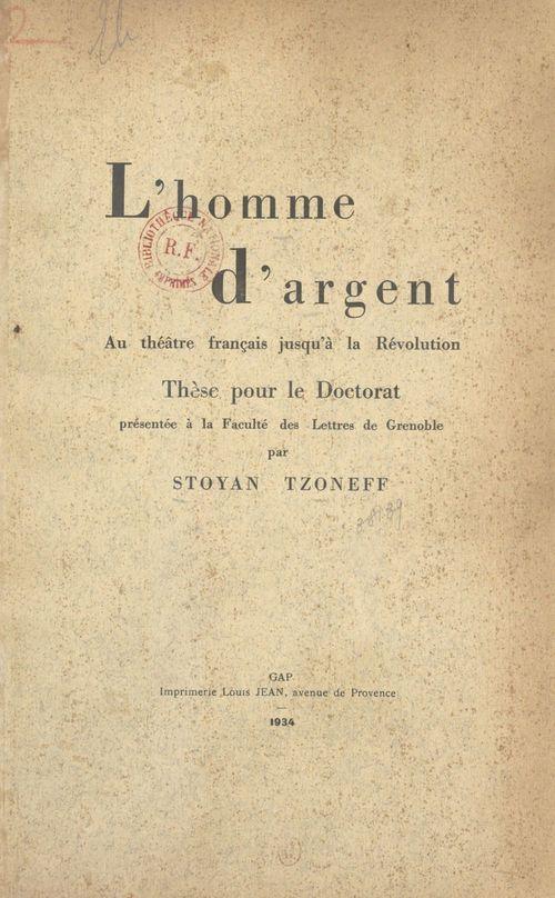 L'homme d'argent au théâtre français jusqu'à la Révolution