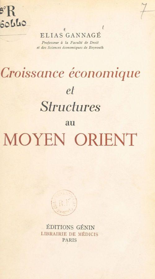 Croissance économique et structures au Moyen Orient