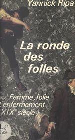 Vente Livre Numérique : La ronde des folles  - Yannick Ripa