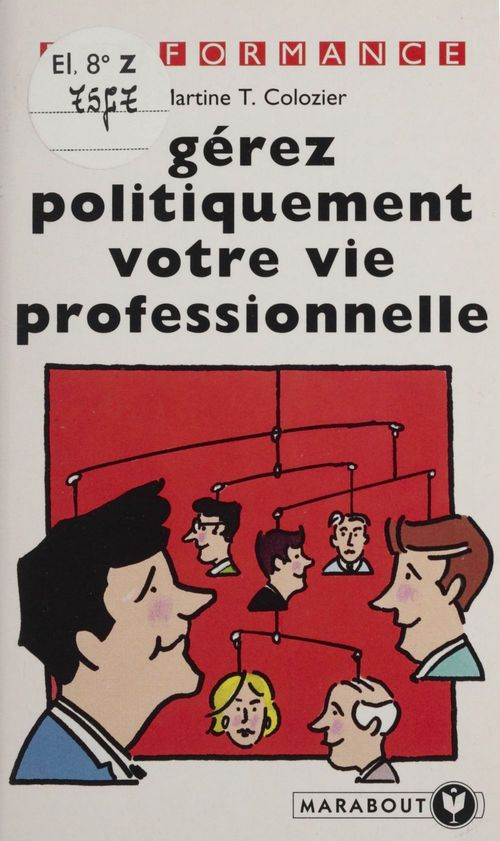 Gerez politiquement votre vie professionnelle