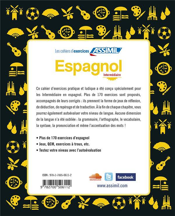 Espagnol intermédiaire ; faux-débutants