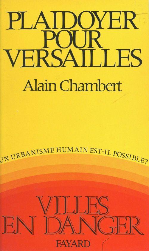 Plaidoyer pour Versailles