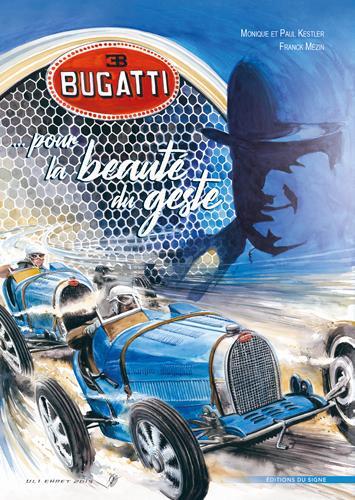 Bugatti pour la beauté du geste