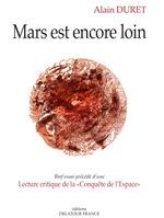 Mars est encore loin  - Alain Duret