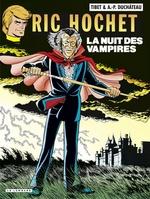 Ric Hochet - tome 34 - La Nuit des vampires  - Duchâteau - A.P. Duchâteau