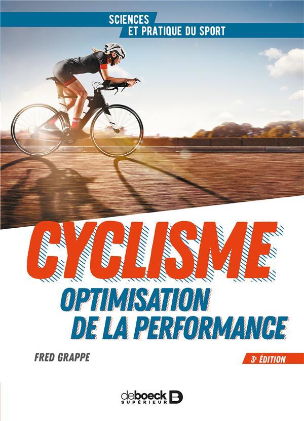 Cyclisme ; optimisation de la performance (3e édition)