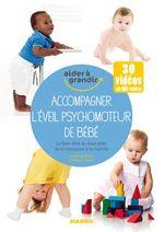 Vente Livre Numérique : Accompagner l'éveil psychomoteur de bébé  - Pascale Pavy - Cyrielle Rault