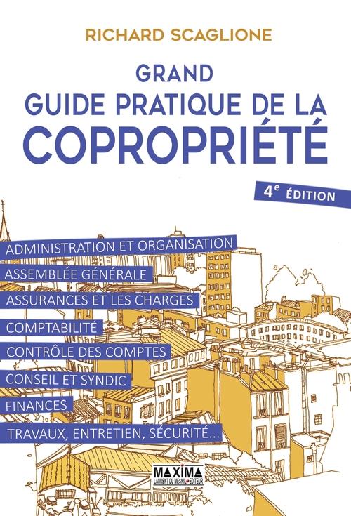 Grand guide pratique de la copropriété (4e édition)