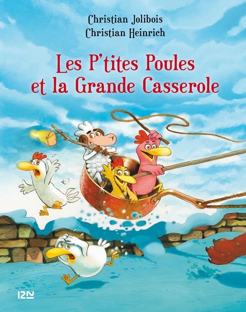 Les P'tites Poules T.12 ; les P'tites Poules et la grande casserole
