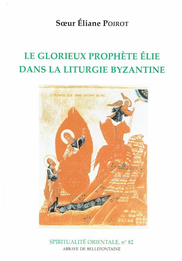Le glorieux prophète Elie dans la liturgie byzantine