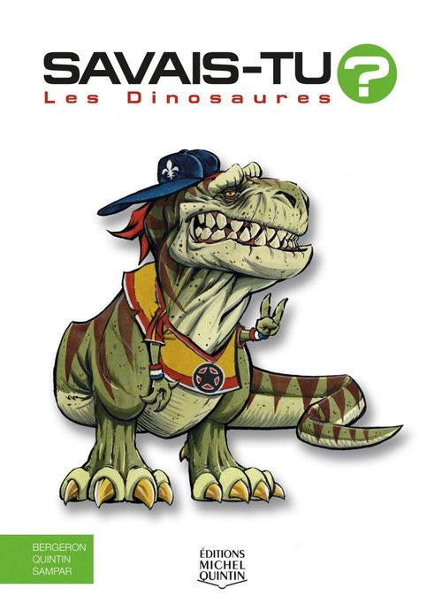 SAVAIS-TU ? ; les dinosaures