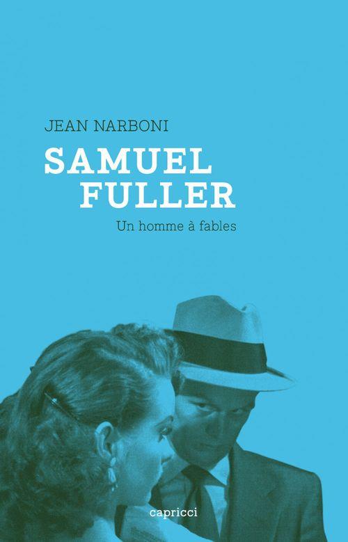 Samuel Fuller, un homme à fables