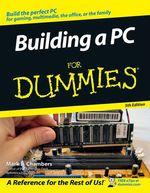 Vente Livre Numérique : Building a PC For Dummies  - Mark L. CHAMBERS