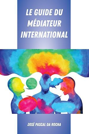 Le guide du mediateur international