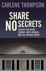 Vente EBooks : Share No Secrets  - Carlene Thompson